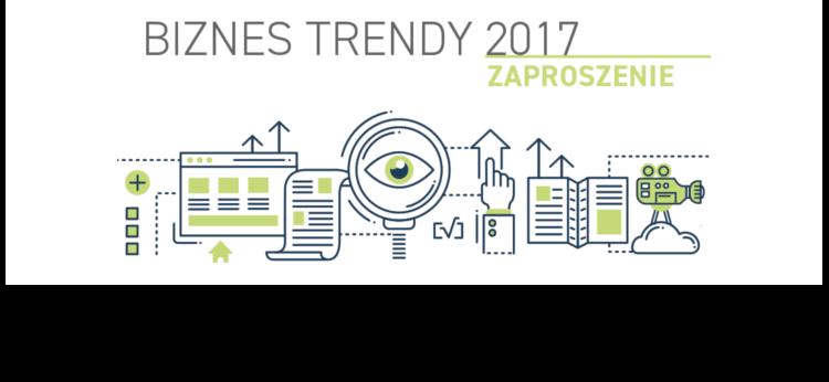 BIZNES TRENDY 2017 – 18 października 2017 Olsztyn
